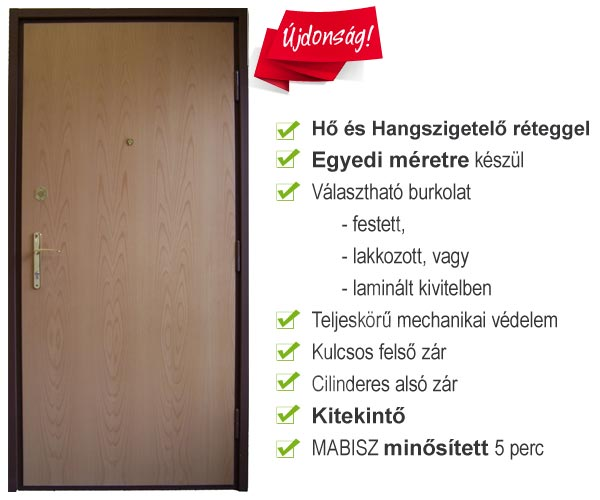 5 perces áttörésgátlású MABISZ minősített biztonsági ajtó